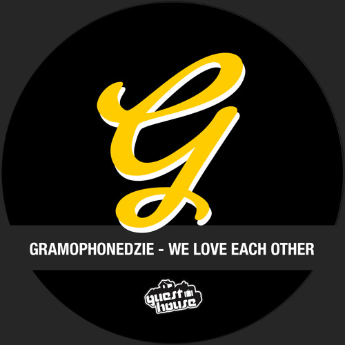 We Love Each Other: We Love Each Other By Gramophonedzie
