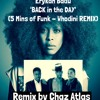 Erykah Badu - Back In The Day (5 Mins of Funk - Whodini Remix)