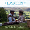 Oh To Be In England ... (Lavallin)