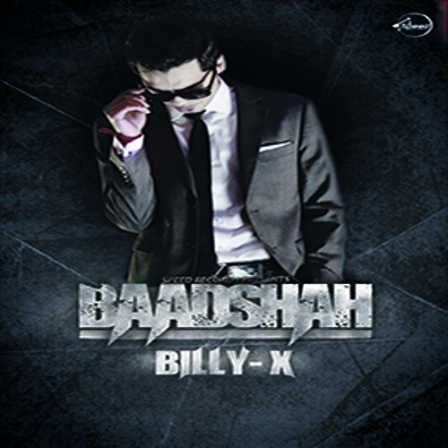 Billy-X - Baadshah | Speed Records