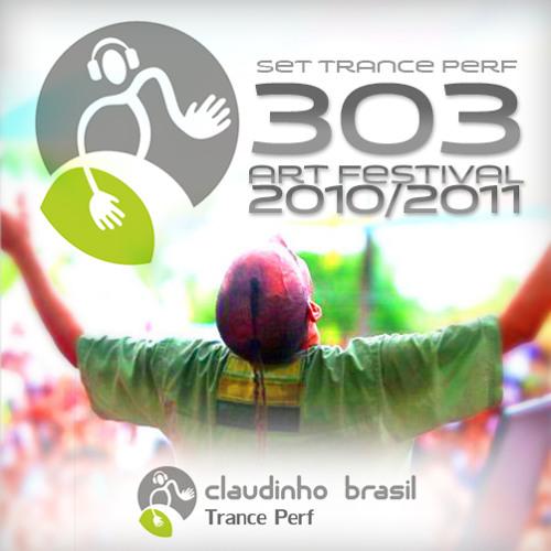 Claudinho Brasil Trance Perf @ Set 303 Art Festival 2010 /2011