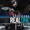 Real One- AkaFrank ft. London (Prod. DJ Mustard)