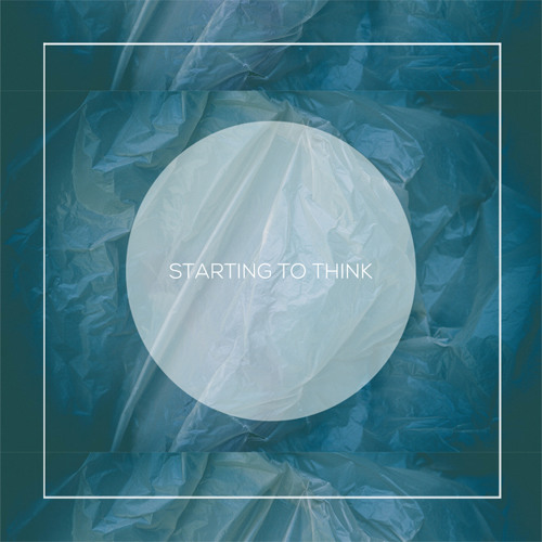 Starting to Think (They Might be on to Something) (feat. Colin Plant)