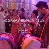 BOMBAY BICYCLE CLUB - FEEL (Jus Now Remix)