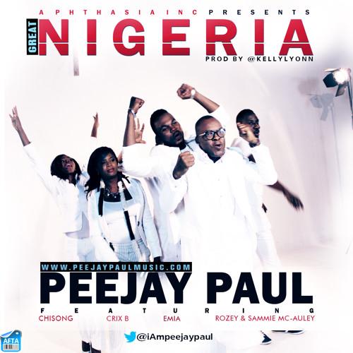Great Nigeria - Peejay Paul - www.PeejayPaulMusic.com