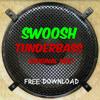 Swoosh - Thunderbass (Original Mix) [FREE DOWNLOAD]