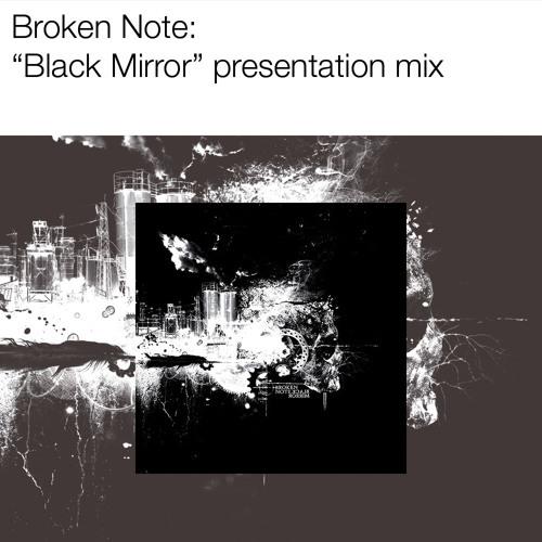 """Broken Note """"Black Mirror"""" medley"""