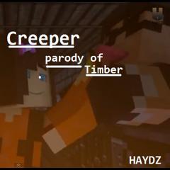 CREEPER - A Minecraft Parody Of Pitbull - Timber
