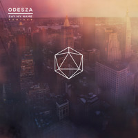 ODESZA - Say My Name Ft. Zyra (Emancipator Remix)