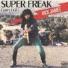 Rick James - Super Freak ( DWU Rmx ) ** FREE DOWNLOAD**