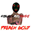Black Axl Rose (prod. Preach Gold)[Free Download]