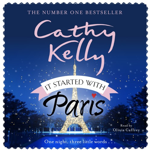 Listen to Cathy Kelly discuss her new novel IT STARTED WITH PARIS