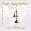 Carl Fischer: Pure Imagination (William Beron Show Mention)
