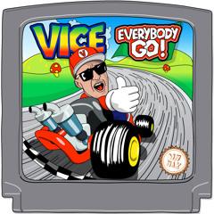 Vice - Everybody Go! (Original Mix)