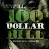 "Typ-iLL - ""100 Dollar Bill"" (prod. by Sick Luke)"