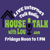September 26th, 2014 - House Talk with Lou - www.housetalkwithlou.com