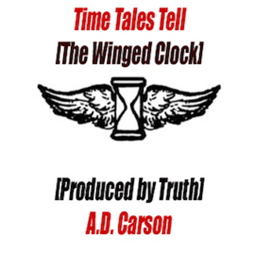Time Tales Tell [Produced by Truth]