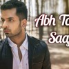 Download Abh Toh Aaja Saajnaa - Sajna Tere Bina - Akul Mp3