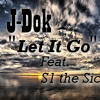 Download Let It Go Feat. S1 the Sick Mp3