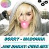 Sorry-Madonna (Jan Dakat.O.MIX)