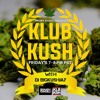 DJ BIGKUSHJAY - #KLUBKUSH on #SWURV Radio 9-26-14