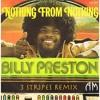Nothing From Nothing - Billy Preston (3Stripes Remix)
