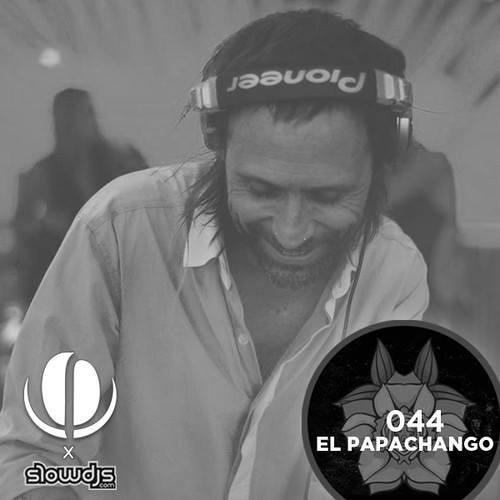 El Papachango Presents Slowcast Vol. 44
