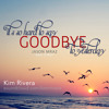 It's So Hard To Say Goodbye To Yesterday (Jason Mraz) - Kim Rivera Cover
