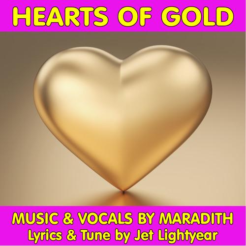 28: Hearts Of Gold - Maradith