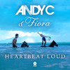 Andy C & Fiora 'Heartbeat Loud' mp3