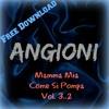 Mamma Mia Come Si Pompa Vol 3.2 EddyAngioniDeejay FREE DOWNLOAD (PART TWO)