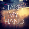Take My Hand feat. Mattew Austin