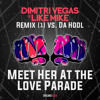 Da Hool - Meet Her At The Love Parade [Dimitri Vegas & Like Mike Remix? (1)]