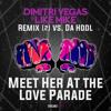 Da Hool - Meet Her At The Love Parade [Dimitri Vegas & Like Mike Remix? (2)]