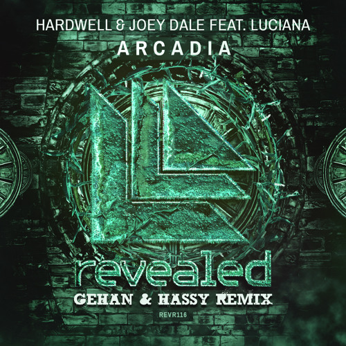 Hardwell & Joey Dale - Arcadia Feat. Luciana (Gehan & Hassy Remix)