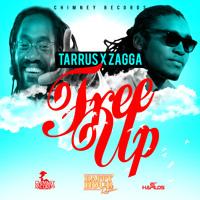 Tarrus Riley Feat. Zagga - Free Up - Chimney Records Artwork
