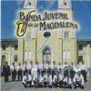 BANDA JUVENIL DE LA MAGDALENA - Mix Saltadito