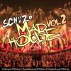 DJ Schxzo - Madhouse Podcast Vol. 2
