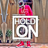 Strap Da Fool - Hold On (Prod. By Go Grizzly X Johnny  C )