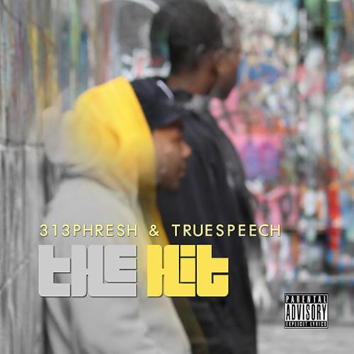 313phresh ft. TrueSpeech - The Hit