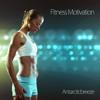 Antarcticbreeze - Fitness Motivation   Itunes   Amazon