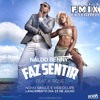 Naldo Benny feat. K Rose - Faz Sentir (F-Mix DJ Extended) [Click