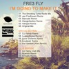 Fre3 Fly - I'm Going To Make It (Original Mix)