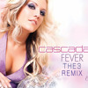 Cascada - Fever (THE3 Bootleg)*FREE DOWNLOAD*