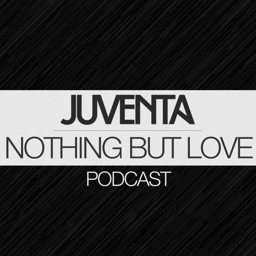 Nothing But Love Podcast 009 【Incl. Shawn Mitiska Selection】