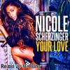 Nicole scherzinger - Your love (Remix by Vic'King)