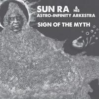 Sun Ra & His Astro-Infinity Arkestra - The Truth Of Maat