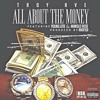 Troy Ave (@TroyAve) - All About The Money
