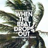 Marlon Roudette - When The Beat Drops Out (Urban Contact Remix)