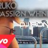 Dj Ronny Ft Farruko . Sean Paul – Passion Wine - Entertainment Djs Club 2k14